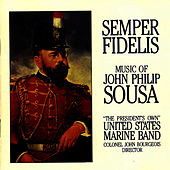 Semper Fidelis by Us Marine Band