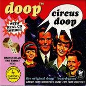 Circus Doop by Doop