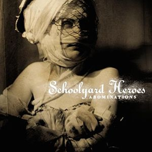 Abominations by Schoolyard Heroes