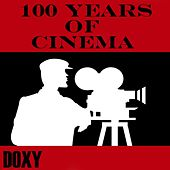 100 Years of Cinema (Doxy Collection) de Various Artists