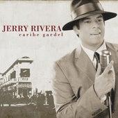 Caribe Gardel von Jerry Rivera