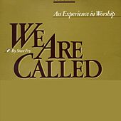 We Are Called by Various Artists