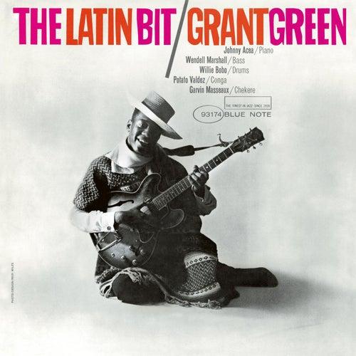 The Latin Bit (Rudy Van Gelder Edition) by Grant Green