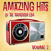 Amazing Hits Of The Transistor Era Vol. 2 de Various Artists