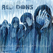 Death To Idealism by Red Dons