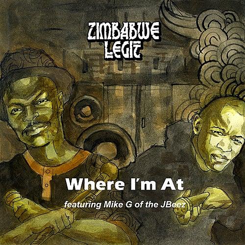 Where I'm At by Zimbabwe Legit