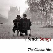 French Songs (The Classic Hits) de Various Artists