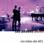 Les années slows (Les tubes des 60's) de Various Artists