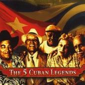 The 5 Cuban Legends de Various Artists