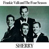 Sherry de Frankie Valli & The Four Seasons