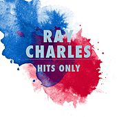 Hits Only de Ray Charles