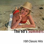 The 60's Summers (100 Classic Hits) di Various Artists