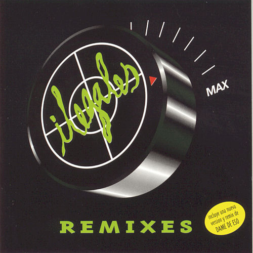 Remixes by Ilegales