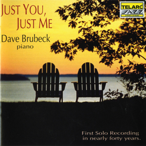 Just You, Just Me by Dave Brubeck