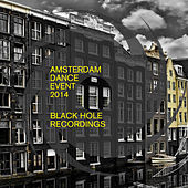 Amsterdam Dance Event 2014: Black Hole Recordings de Various Artists