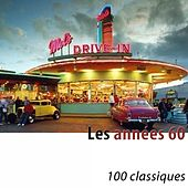 Les années 60 (100 classiques) [Remastered] by Various Artists