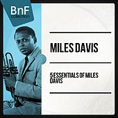 5 Essentials of Miles Davis (Mono Version) de Various Artists