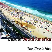 Best of South America (The Classic Hits) de Various Artists