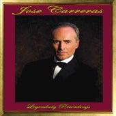Jose Carreras: Legendary Recordings by Jose Carreras