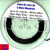 Come on, Let's Go & More Memories von Various Artists