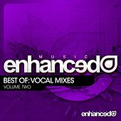 Enhanced Music Best Of: Vocal Mixes Vol. 2 - EP von Various Artists