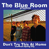 Don't Try This At Home by Blue Room
