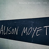 Minutes and Seconds - Live de Alison Moyet