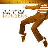 Vintage Gold - Rock 'N' Roll Rousers by Various Artists