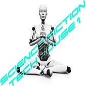 Science Fiction Tech House, Vol. 1 (Essentials of TechHouse Session) von Various Artists