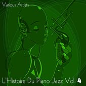 L'histoire du piano jazz, Vol. 4 de Various Artists