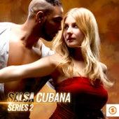 Salsa Cubana Series 2 by Various Artists
