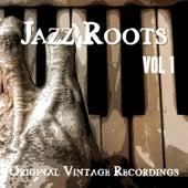 Jazz Roots - Original Vintage Recordings, Vol. 1 by Various Artists