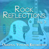 Rockreflections - Original Vintage Recordings, Vol. 3 von Various Artists