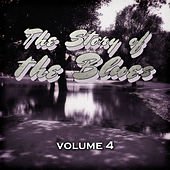 The Story of the Blues, Vol. 4 de Various Artists