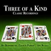 Three of a Kind - Classic Recordings de Various Artists