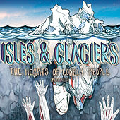 The Hearts of Lonely People (Remixes) by Isles & Glaciers