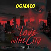 Love In The City - Single by OG Maco