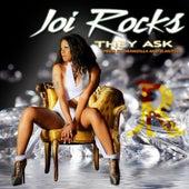 They Ask von Joi Rocks