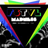 FSTVL Madness by Various Artists