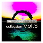 Twilight Music Collection, Vol. 3 by Various Artists