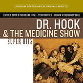 Super Hits by Dr. Hook
