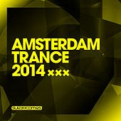 Amsterdam Trance 2014 - EP by Various Artists