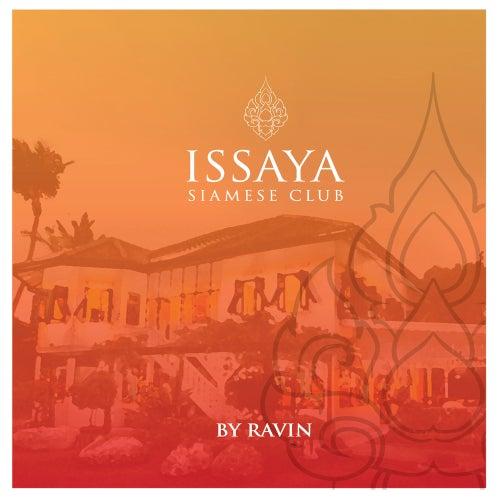 Issaya Siamese Club, Vol. 1 by Ravin by Various Artists