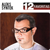 12 Favoritas de Aleks Syntek