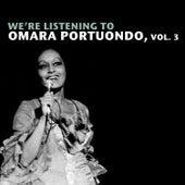 We're Listening To Omara Portuondo, Vol. 3 de Omara Portuondo