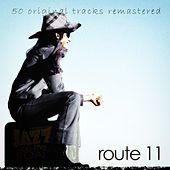 Jazz on the Road .Route 11 (50 Original Tracks Remastered) by Various Artists