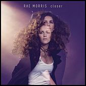 Closer EP de Rae Morris