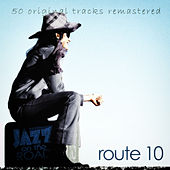 Jazz on the Road .Route 10 (50 Original Tracks Remastered) by Various Artists