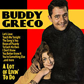 A Lot of Livin' to Do by Buddy Greco