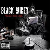 Premeditated Music von Black Mikey